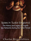 Spies In Tudor England