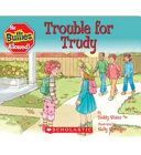 Trouble for Trudy