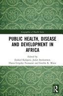Public Health Disease And Development In Africa