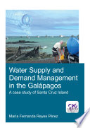 Water Supply and Demand Management in the Galápagos Especially In The Galapagos Islands Where The Increased