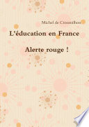 L'Žducation en France : alerte rouge !