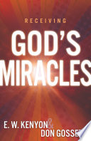 Receiving God s Miracles