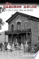 The Banshee House