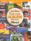 Joel Whitburn S Top Pop Albums 1955 2001