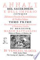 Annali del sacerdozio  e dell imperio intorno all intero secolo decimosettimo     Tomo primo   quarto      di monsignor Marco Battaglini