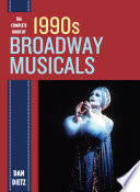 The Complete Book Of 1990s Broadway Musicals book