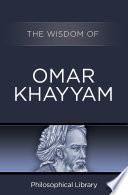 The Wisdom of Omar Khayyam