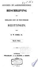 Geschied- en aardrijkskundige beschrijving van Neêrlands Oost- en West-Indische bezittingen