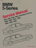 Bentley Bmw 5 Series 1989 95 Service Manual
