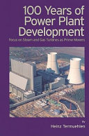 100 Years of Power Plant Development