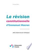 La révision constitutionnelle d'Emmanuel Macron