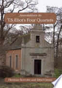 Annotations To T S Eliot S Four Quartets book