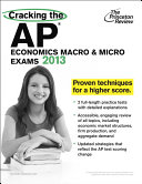 Cracking the AP Economics Macro   Micro Exams  2013 Edition
