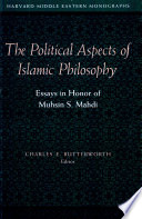 The Political Aspects of Islamic Philosophy