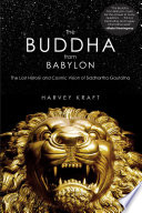 The Buddha from Babylon The Life Of Jesus And Teachings