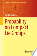 Probability On Compact Lie Groups book