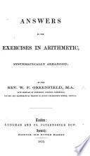 Answers to the Exercises in Arithmetic  systematically arranged