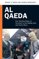 Al Qaeda  The Transformation of Terrorism in the Middle East and North Africa