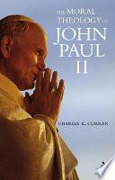 Moral Theology of John Paul II