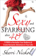 Sexy and Sparkling after 40 Or Ask Yourself Where Did