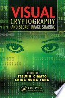 Visual Cryptography and Secret Image Sharing