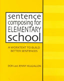 Sentence Composing for Elementary School