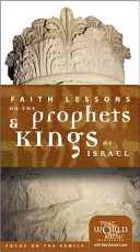 Faith Lessons on the Prophets and Kings of Israel Home Pack/Bible Study Guides