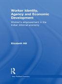 Worker Identity, Agency and Economic Development