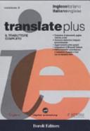 Translate plus  Il traduttore completo  Inglese italiano  italiano inglese  CD ROM