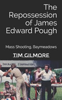 The Repossession of James Edward Pough: Mass Shooting, Baymeadows