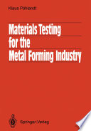 Materials Testing For The Metal Forming Industry book