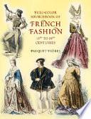 illustration du livre Full-Color Sourcebook of French Fashion