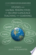 Studies and Global Perspectives of Second Language Teaching and Learning