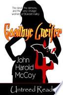 Ebook Goodbye Lucifer Epub John Harold McCoy Apps Read Mobile