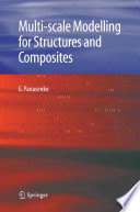 Multi scale Modelling for Structures and Composites