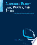 Augmented Reality Law Privacy And Ethics