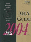 Aha Guide To The Health Care Field 2003 2004