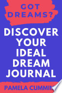 Got Dreams Discover Your Ideal Dream Journal