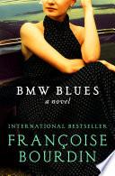 BMW Blues