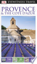 DK Eyewitness Travel Guide Provence   The Cote d Azur