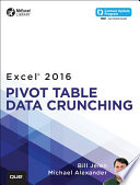 Excel 2016 Pivot Table Data Crunching  includes Content Update Program
