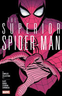 Superior Spider Man The Complete Collection