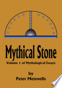 Mythical Stone Native Myths As A Connected System And As