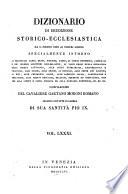 Dizionario Di Erudizione Storico Ecclesiastica Da S  Pietro Sino Ai Nostri Giorni  etc