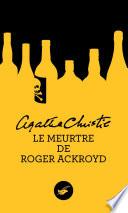 Le meurtre de Roger Ackroyd  Nouvelle traduction r  vis  e