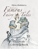 Andersen s Famous Fairy Tales Grayscale Coloring Book