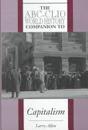 The ABC CLIO World History Companion to Capitalism