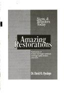Amazing restorations