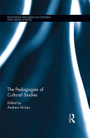 The Pedagogies of Cultural Studies