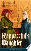 Rappaccini s Daughter  Gothic Classic